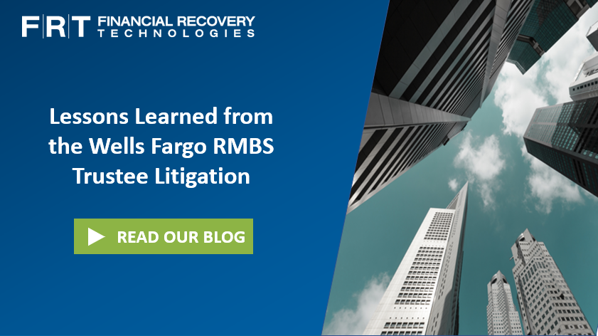 Lessons Learned from the Wells Fargo RMBS Trustee Litigation
